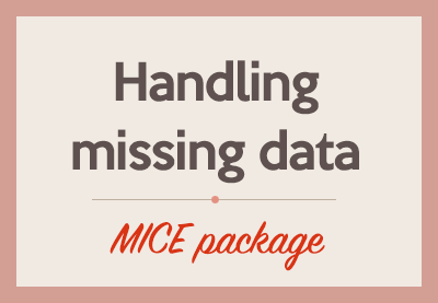 Handling missing data with MICE package