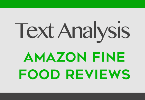 Scikit-Learn for Text Analysis of Amazon Fine Food Reviews