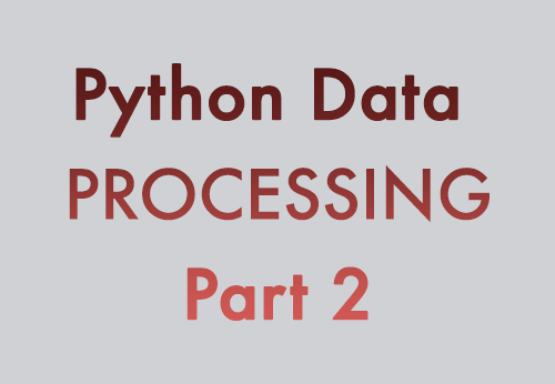 Hands-on Tutorial on Python Data Processing Library Pandas – Part 2